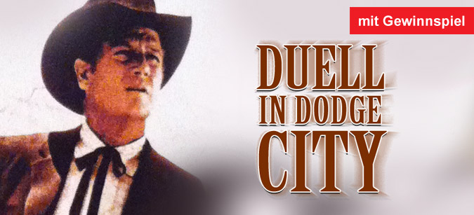 Duell in Dodge City © Explosive Media/Alive