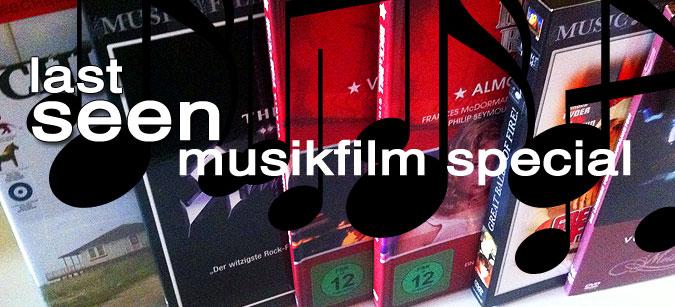 Last seen Musikfilm Special
